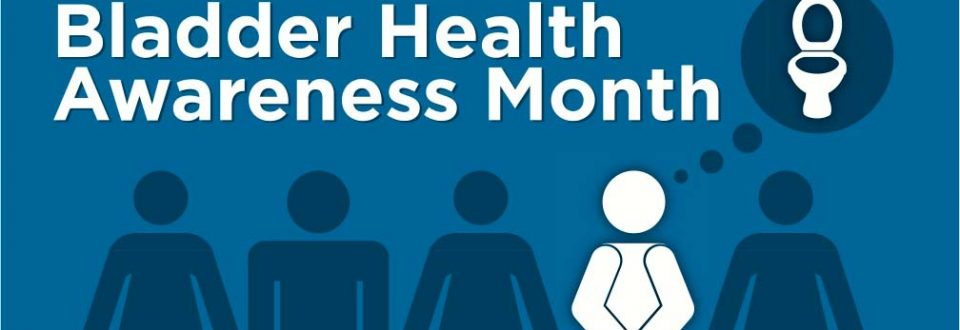 Bladder Health awareness month - Urology services